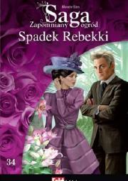Ok�adka - Spadek Rebekki. Tom 34. Zapomniany ogr�d