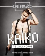 Ok�adka - Kaiko. It's only a game