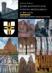 Ok�adka - Zamki konwentualne w pa�stwie krzy�ackim w Prusach