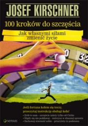 Okładka - 100 kroków do szczęścia. Jak własnymi siłami zmienić życie