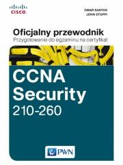 Ok�adka - CCNA Security 210-260 Oficjalny przewodnik. Przygotowanie do egzaminu na certyfikat