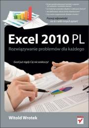 Ok�adka - Excel 2010 PL. Rozwi�zywanie problem�w dla ka�dego