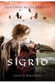 Recenzja - Saga o Walhalli. Sigrid