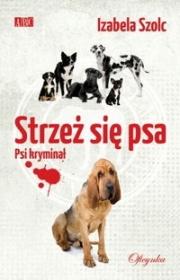 Ok�adka - Strze� si� psa