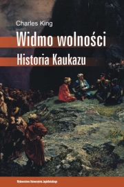 Ok�adka - Widmo wolno�ci. Historia Kaukazu