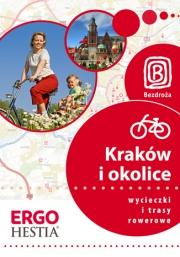 Ok�adka - Krak�w i okolice. Wycieczki i trasy rowerowe. Wydanie 1