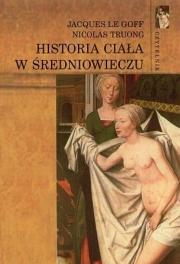 Okładka - Historia ciała w średniowieczu