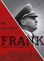 Ok�adka - Hans Frank. Biografia generalnego gubernatora