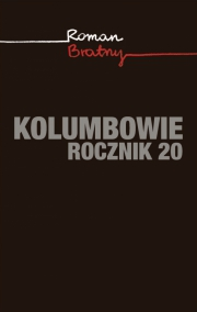 Ok�adka - Kolumbowie. Rocznik 20
