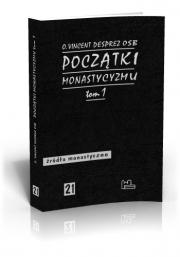 Ok�adka - Pocz�tki monastycyzmu chrze�cija�skiego t. 1