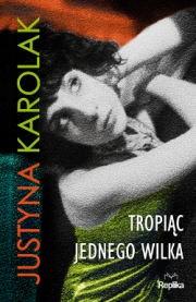 Ok�adka - Tropi�c jednego wilka