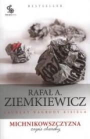 Ok�adka - Michnikowszczyzna. Zapis choroby Wyd.2