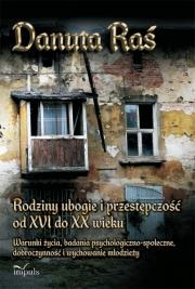 Ok�adka - Rodziny ubogie i przest�pczo�� od XVI do XX wieku
