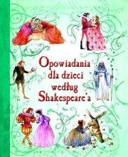 Ok�adka - Opowiadania dla dzieci wed�ug Shakespeare'a