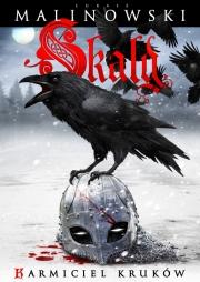 Ok�adka - Skald (tom I). Karmiciel kruk�w