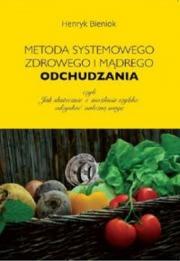 Okładka - Metoda systemowego, zdrowego i mądrego odchudzania
