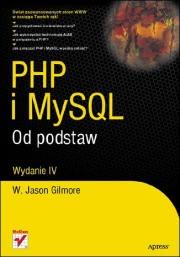 Ok�adka - PHP i MySQL. Od podstaw. Wydanie IV