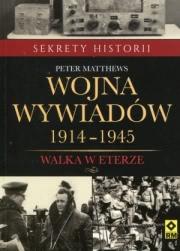 Recenzja - Wojna wywiadów 1914-1945. Walka w eterze