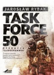 Ok�adka - Task Force 50. Operacja