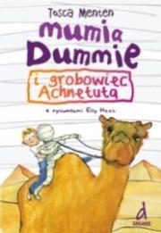 Okładka - Mumia Dummie i grobowiec Achnetuta