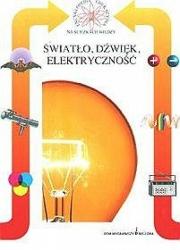 Ok�adka - �wiat�o, d�wi�k i elektryczno��