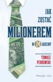 Ok�adka - Jak zosta� milionerem w 24 godziny?