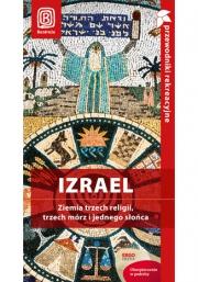 Ok�adka - Izrael. Ziemia trzech religii, trzech m�rz i jednego s�o�ca. Przewodnik rekreacyjny. Wydanie 1