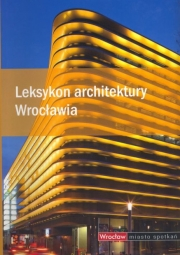 Ok�adka - Leksykon architektury Wroc�awia
