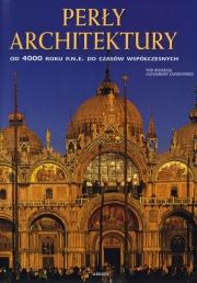 Ok�adka - Per�y architektury. Od 4000 roku p.n.e. do czas�w wsp�czesnych