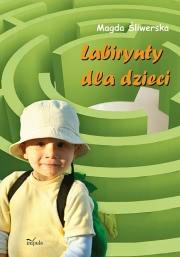 Ok�adka - Labirynty dla dzieci