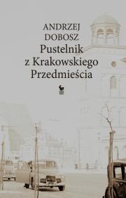 Ok�adka - Pustelnik z Krakowskiego Przedmie�cia