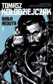 Ok�adka - Bia�a Reduta. Cz�� 1