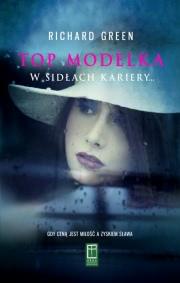 Ok�adka - Top modelka. W sid�ach kariery