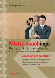 Ok�adka - Mistrz coachingu. Podr�cznik dla mened�er�w, HR-owc�w i trener�w