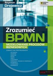 Ok�adka - Zrozumie� BPMN. Modelowanie proces�w biznesowych