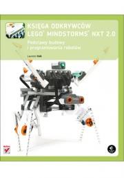 Ok�adka - Ksi�ga odkrywc�w LEGO Mindstorms NXT 2.0. Podstawy budowy i programowania robot�w