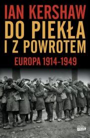 Okładka - Do piekła i z powrotem: Europa 1914-1949