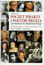 Ok�adka - Poczet pisarzy i poet�w �wiata. Od Homera do Stephena Kinga