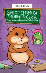 Okładka - Przyjaźnie chomika Hubercika