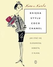 Ok�adka - Ksi�ga stylu Coco Chanel. Jak sta� si� eleganck� kobiet� z klas�