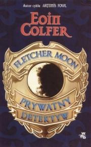 Ok�adka - Fletcher Moon. Prywatny detektyw