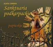 Okładka - Sanktuaria podkarpackie (papieskie)
