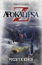 Ok�adka - Apokalipsa Z. Pocz�tek ko�ca. Tom 1