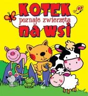 Ok�adka - Kotek poznaje zwierz�ta na wsi