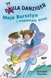 Ok�adka - Maja Bursztyn i wspania�y dzie�