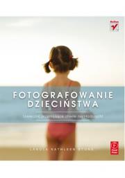 Okładka - Fotografowanie dzieciństwa