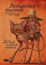 Ok�adka - Bestiariusz s�owia�ski, czyli rzecz o skrzatach, wodnikach i rusa�kach