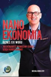 Ok�adka - Nanoekonomia. Biznes XXI wieku