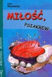 Ok�adka - Mi�o��, psiakrew