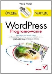 Ok�adka - WordPress. Programowanie �wiczenia praktyczne